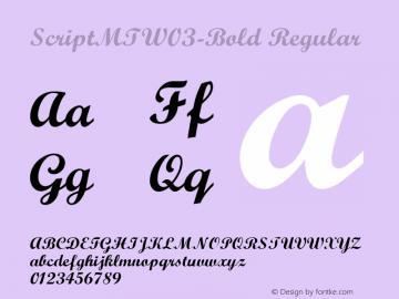 ScriptMTW03-Bold Regular Version 1.47图片样张