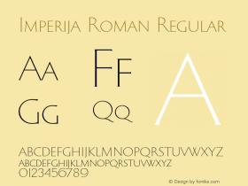 Imperija Roman Regular Version 1.000;PS 001.000;hotconv 1.0.70;makeotf.lib2.5.58329图片样张