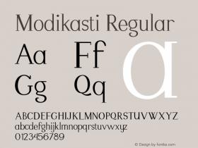 Modikasti Regular Version 1.001;PS 001.001;hotconv 1.0.70;makeotf.lib2.5.58329图片样张