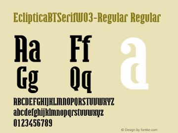 EclipticaBTSerifW03-Regular Regular Version 1.00图片样张
