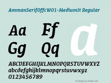 AmmanSerifOffcW01-MediumIt Regular Version 7.504图片样张