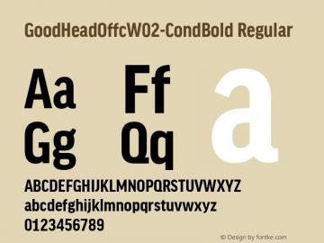 GoodHeadOffcW02-CondBold Regular Version 7.504图片样张