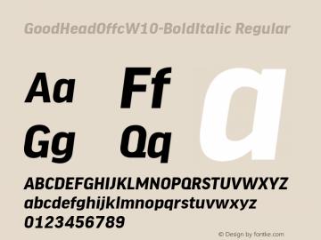GoodHeadOffcW10-BoldItalic Regular Version 7.504图片样张