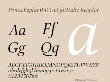 PonaDisplayW03-LightItalic Regular Version 1.00 Font Sample