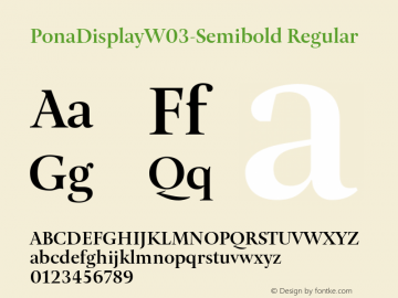 PonaDisplayW03-Semibold Regular Version 1.00 Font Sample