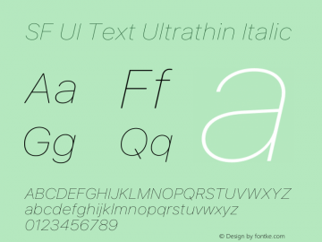 SF UI Text Ultrathin Italic 12.0d0e3 Font Sample