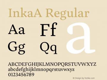 InkaA Regular Version 001.000;com.myfonts.easy.carnoky.inka.a-text-regular.wfkit2.version.4qNi图片样张