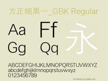 方正细黑一_GBK Regular 1.0图片样张