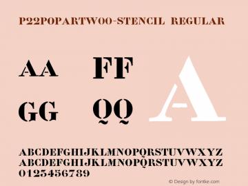 P22PoPArtW00-Stencil Regular Version 1.00图片样张