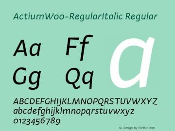ActiumW00-RegularItalic Regular Version 1.20 Font Sample