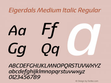 Eigerdals Medium Italic Regular Version 3.00 Font Sample