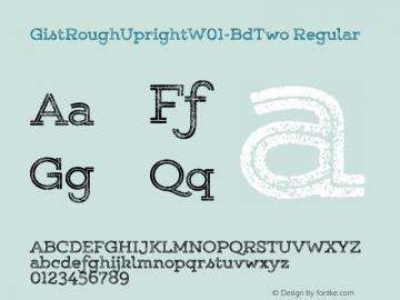 GistRoughUprightW01-BdTwo Regular Version 1.00图片样张