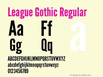 League Gothic Regular Unknown Font Sample