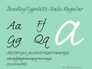 BradleyTypeW01-Italic Regular Version 1.02 Font Sample