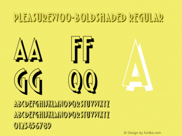 PleasureW00-BoldShaded Regular Version 1.1 Font Sample
