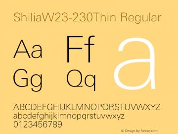 ShiliaW23-230Thin Regular Version 1.00 Font Sample