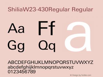 ShiliaW23-430Regular Regular Version 1.00 Font Sample
