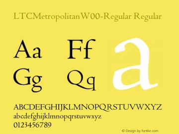 LTCMetropolitanW00-Regular Regular Version 1.1 Font Sample