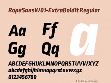 RopaSansW01-ExtraBoldIt Regular Version 1.10图片样张