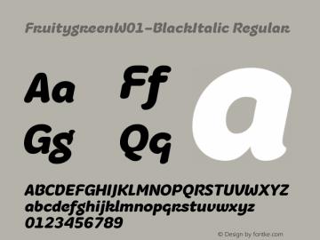 FruitygreenW01-BlackItalic Regular Version 1.00 Font Sample