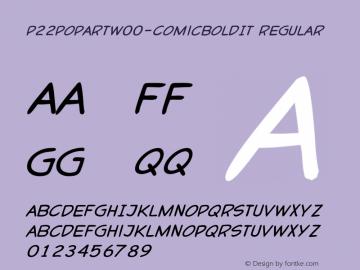 P22PoPArtW00-ComicBoldIt Regular Version 1.00图片样张