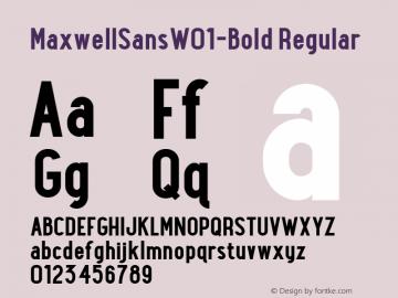 MaxwellSansW01-Bold Regular Version 1.00 Font Sample