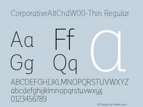 CorporativeAltCndW00-Thin Regular Version 1.00 Font Sample