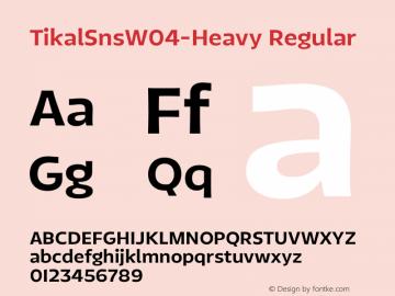 TikalSnsW04-Heavy Regular Version 1.00 Font Sample