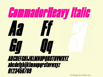 CommadorHeavy Italic Altsys Fontographer 4.1 5/27/96图片样张