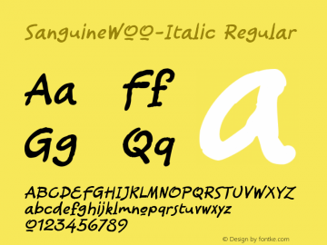 SanguineW00-Italic Regular Version 1.00 Font Sample