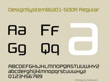 DesignSystemBW01-500R Regular Version 1.00 Font Sample