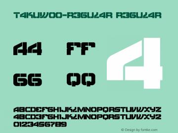 TakuW00-Regular Regular Version 1.00 Font Sample
