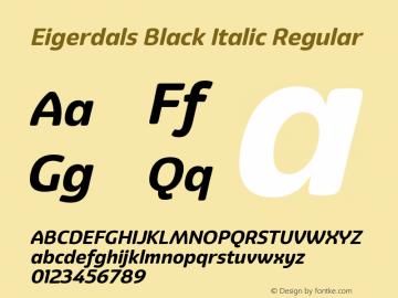 Eigerdals Black Italic Regular Version 3.00 Font Sample