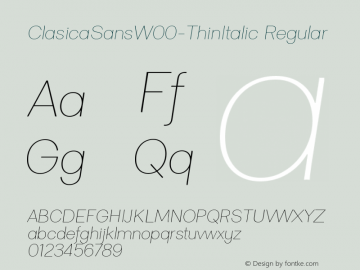 ClasicaSansW00-ThinItalic Regular Version 1.00 Font Sample