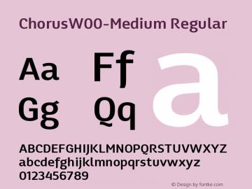 ChorusW00-Medium Regular Version 1.00 Font Sample