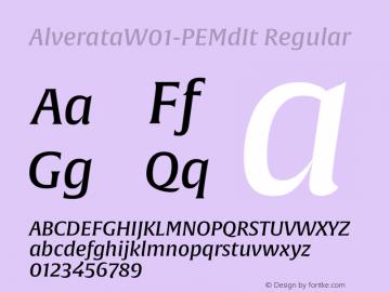 AlverataW01-PEMdIt Regular Version 1.00 Font Sample