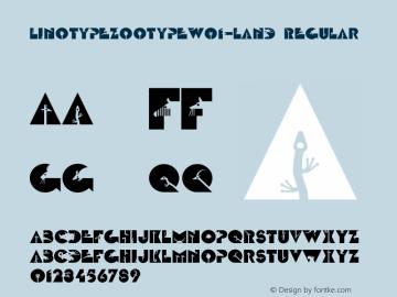 LinotypeZootypeW01-Land Regular Version 1.01 Font Sample