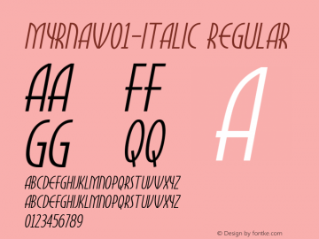 MyrnaW01-Italic Regular Version 1.00 Font Sample
