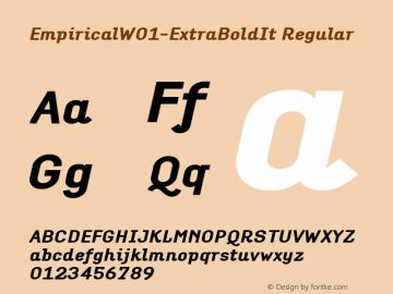 EmpiricalW01-ExtraBoldIt Regular Version 1.00 Font Sample