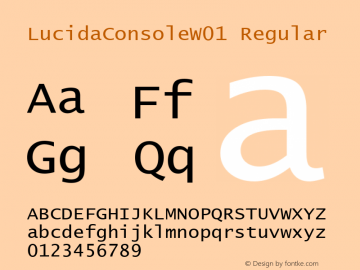 LucidaConsoleW01 Regular Version 1.1 Font Sample