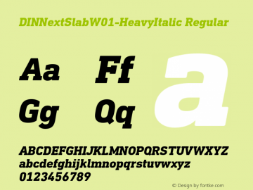 DINNextSlabW01-HeavyItalic Regular Version 1.00 Font Sample