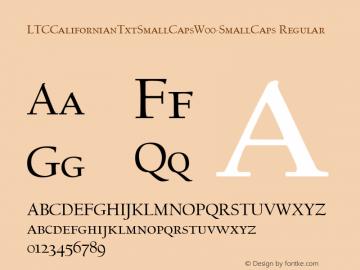LTCCalifornianTxtSmallCapsW00-SmallCaps Regular Version 1.00 Font Sample
