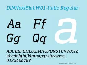 DINNextSlabW01-Italic Regular Version 1.00 Font Sample