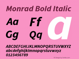 Monrad Bold Italic Version 1.065;PS Version 2.0;hotconv 1.0.78;makeotf.lib2.5.61930 Font Sample