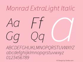 Monrad ExtraLight Italic Version 1.065;PS Version 2.0;hotconv 1.0.78;makeotf.lib2.5.61930图片样张