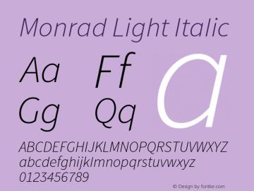 Monrad Light Italic Version 1.065;PS Version 2.0;hotconv 1.0.78;makeotf.lib2.5.61930 Font Sample