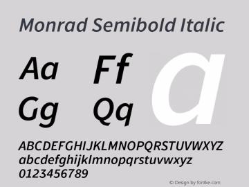 Monrad Semibold Italic Version 1.065;PS Version 2.0;hotconv 1.0.78;makeotf.lib2.5.61930图片样张