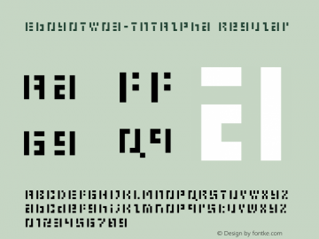 EboyOTW03-TNTAlpha Regular Version 7.502 Font Sample