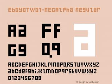EboyOTW01-REGAlpha Regular Version 7.502 Font Sample
