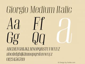 Giorgio Medium Italic Version 001.002 2009 Font Sample
